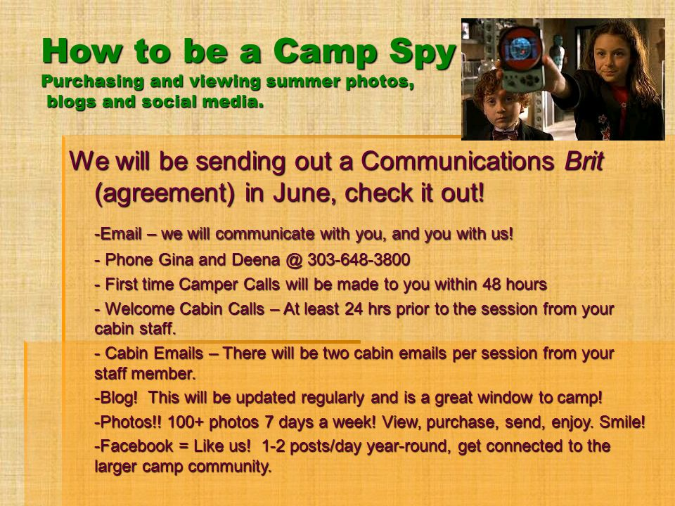 How to be a Camp Spy Purchasing and viewing summer photos, blogs and social media.