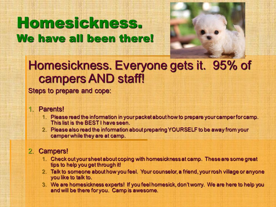 Homesickness. We have all been there!