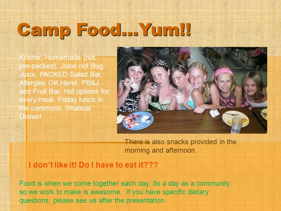 Camp Food…Yum!! I don't like it! Do I have to eat it