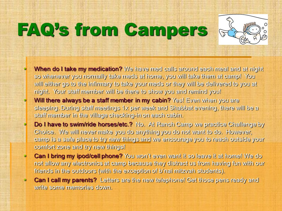 FAQ's from Campers