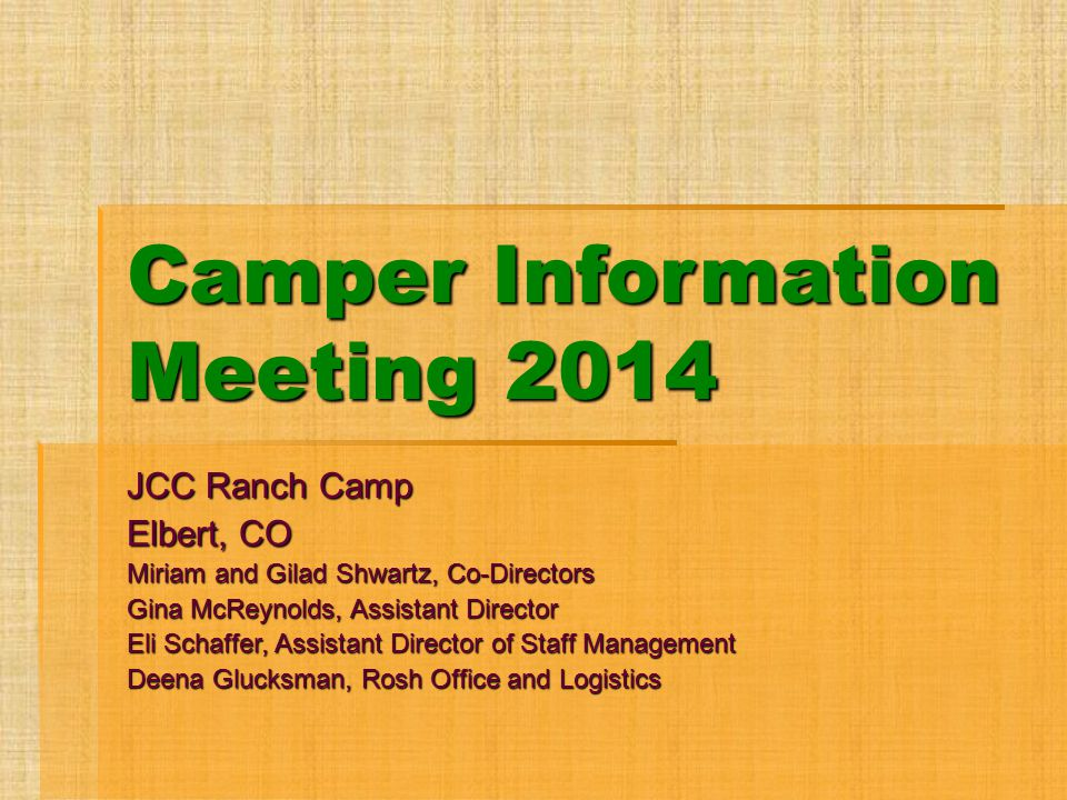 Camper Information Meeting 2014