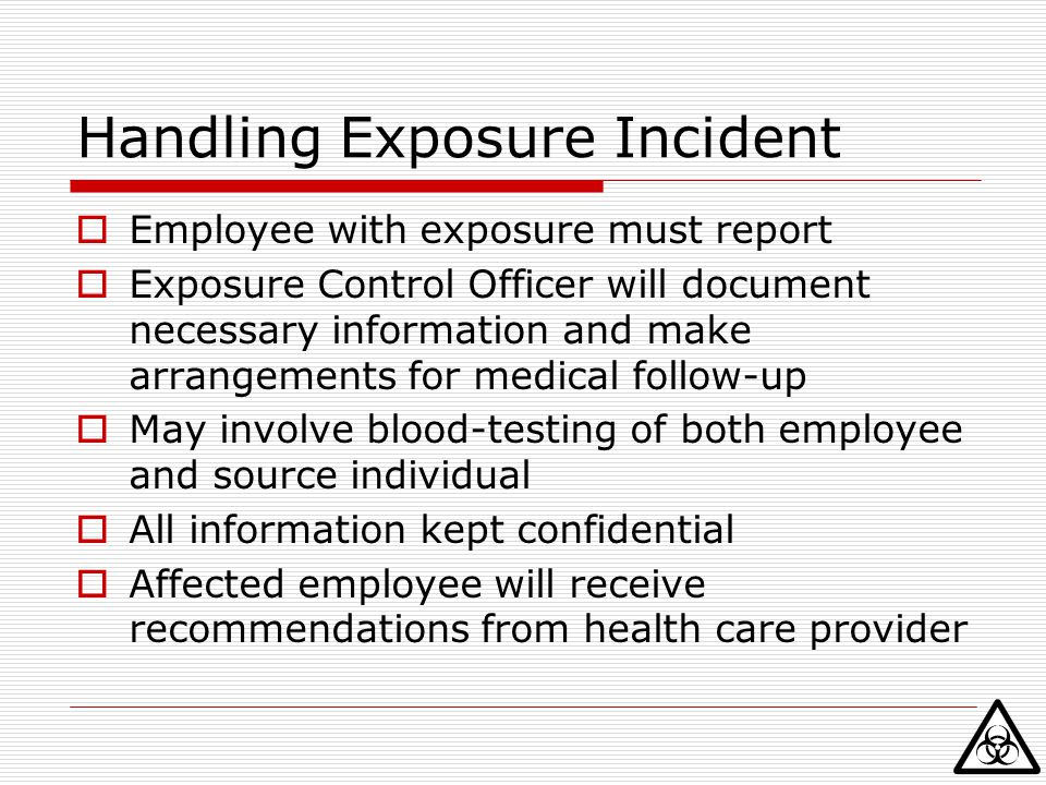 Handling Exposure Incident