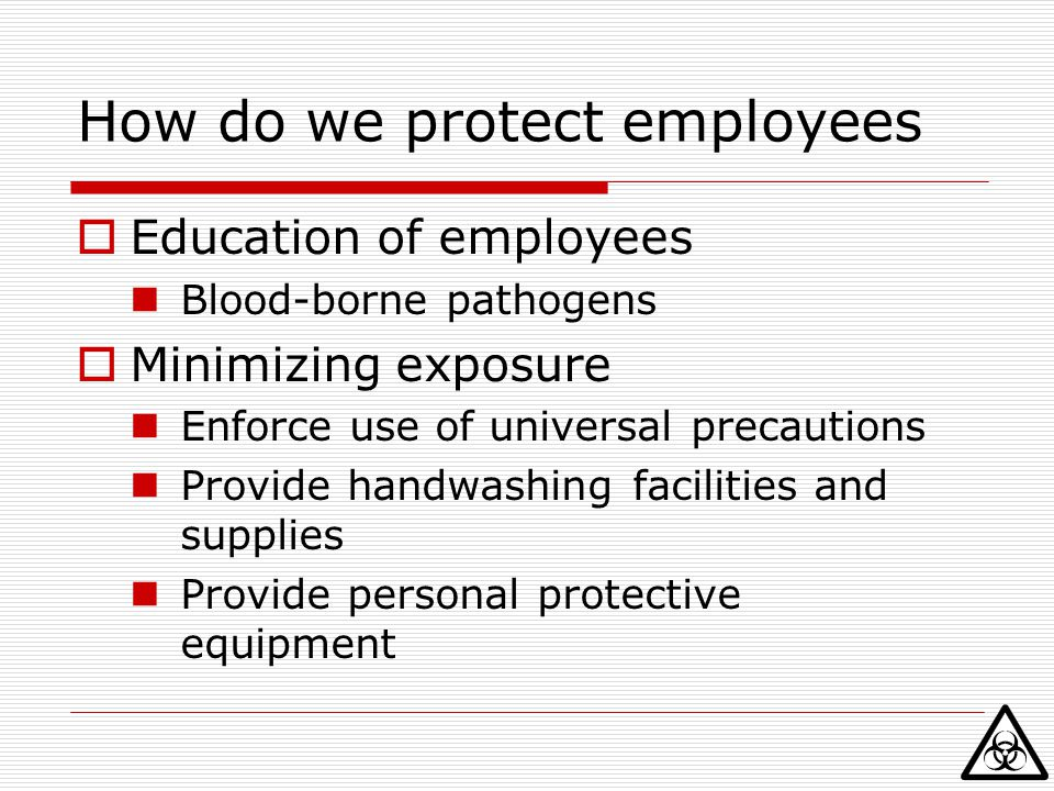 How do we protect employees