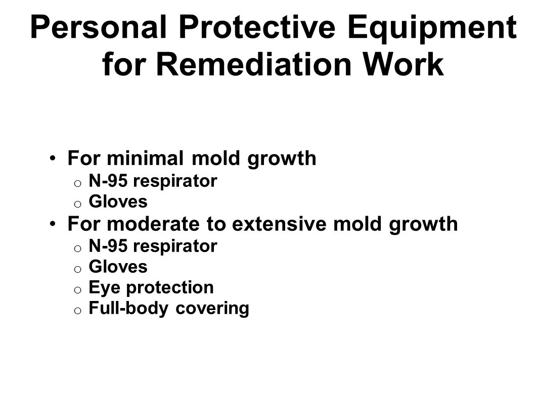 Personal Protective Equipment for Remediation Work