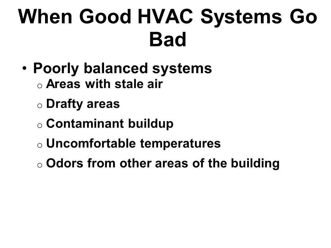 When Good HVAC Systems Go Bad