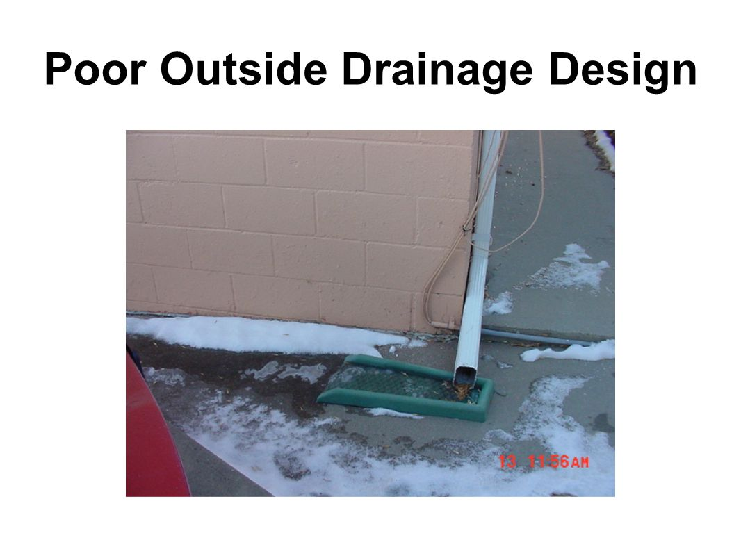 Poor Outside Drainage Design