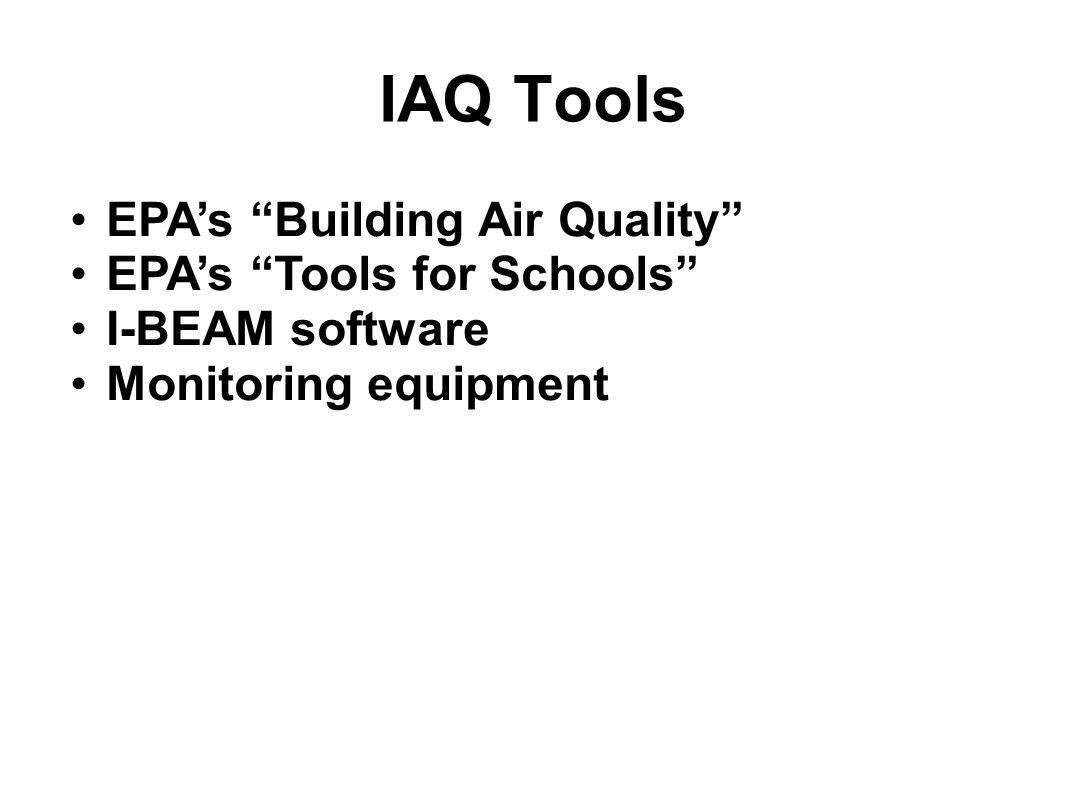 IAQ Tools EPA's Building Air Quality EPA's Tools for Schools