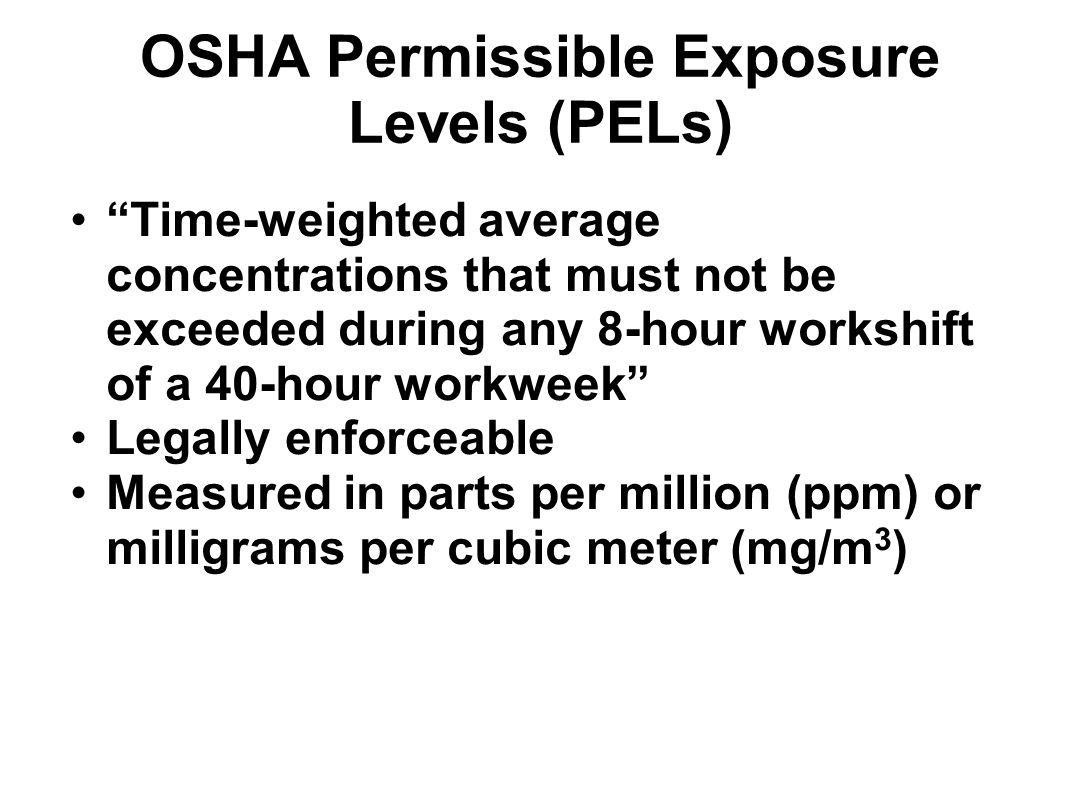 OSHA Permissible Exposure Levels (PELs)