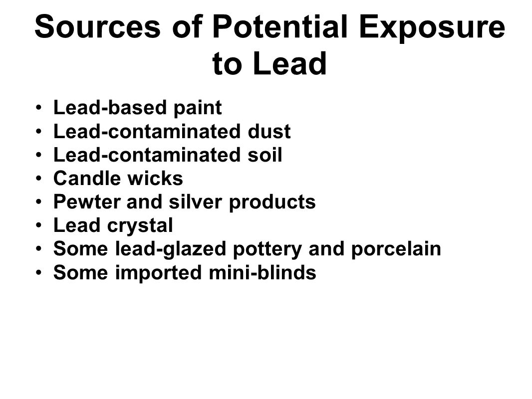 Sources of Potential Exposure to Lead