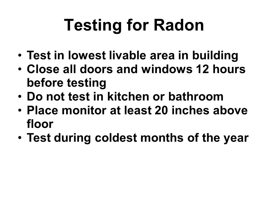 Testing for Radon Test in lowest livable area in building