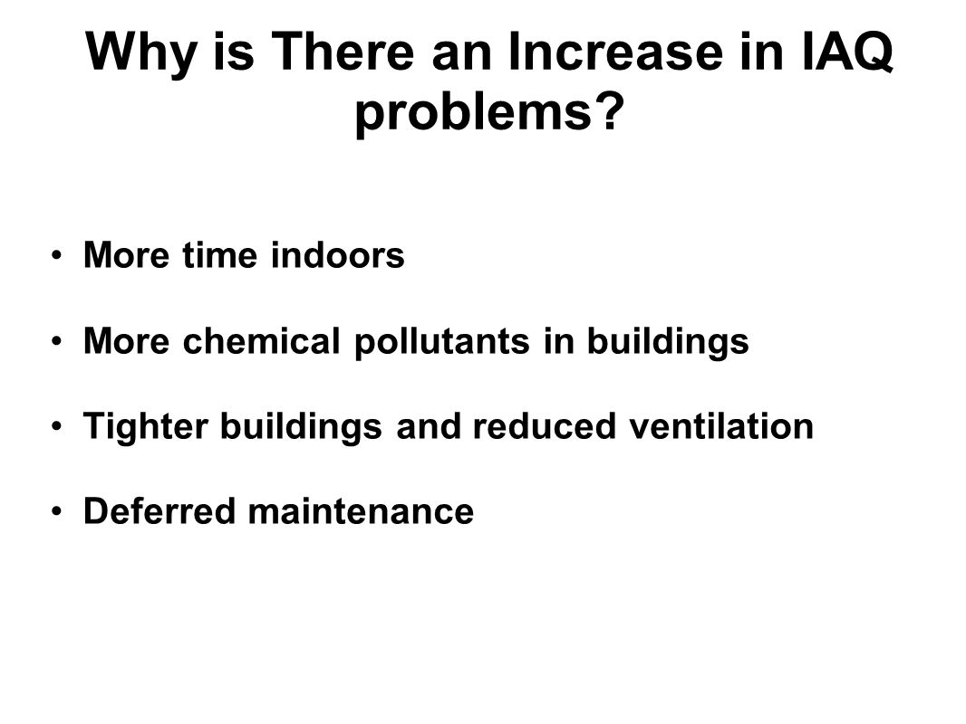 Why is There an Increase in IAQ problems