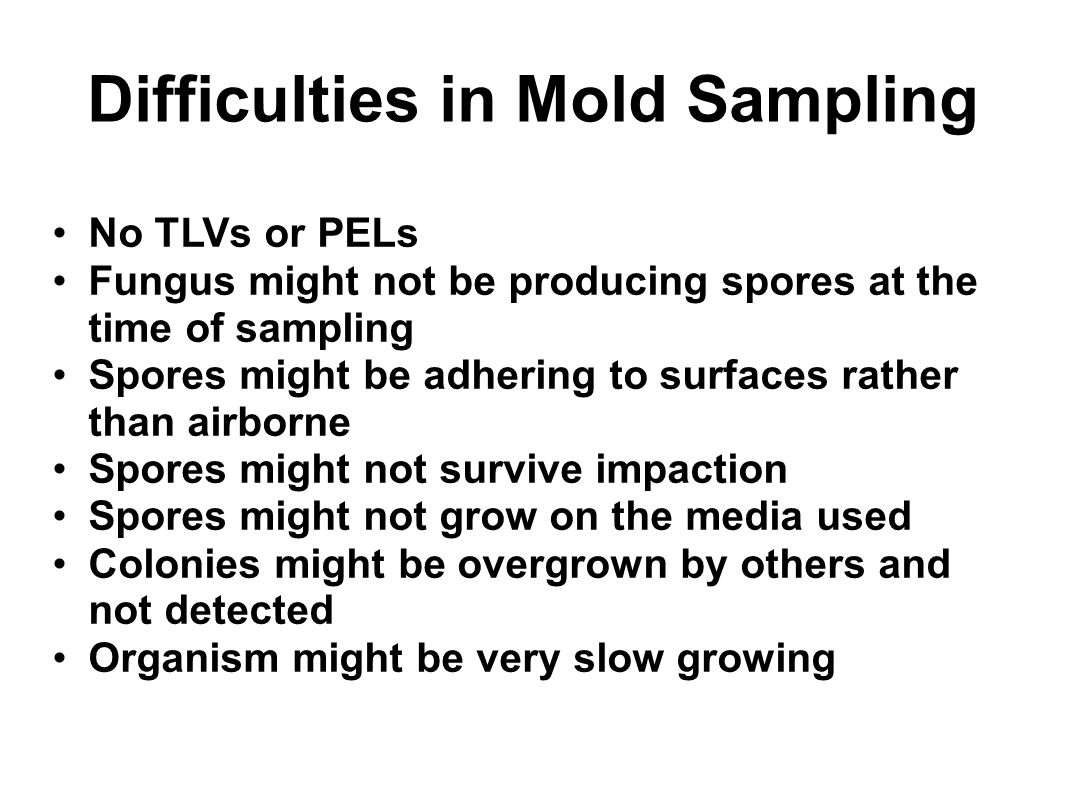 Difficulties in Mold Sampling