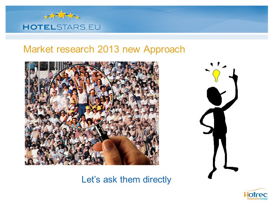 Market research 2013 new Approach