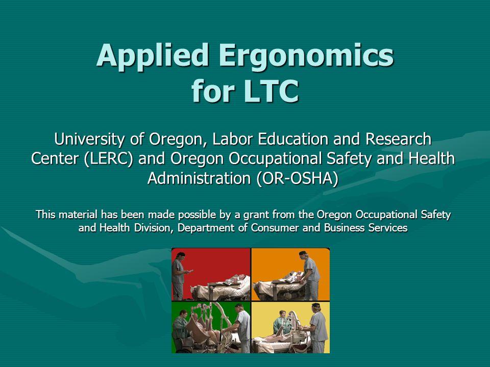 Applied Ergonomics for LTC