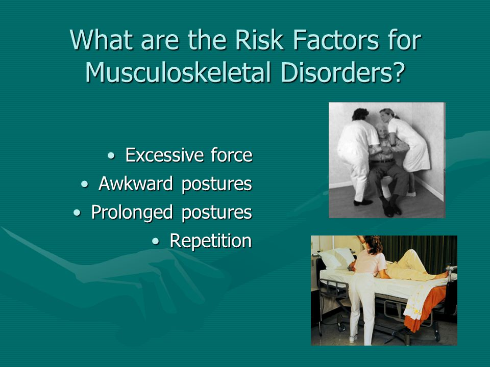 What are the Risk Factors for Musculoskeletal Disorders