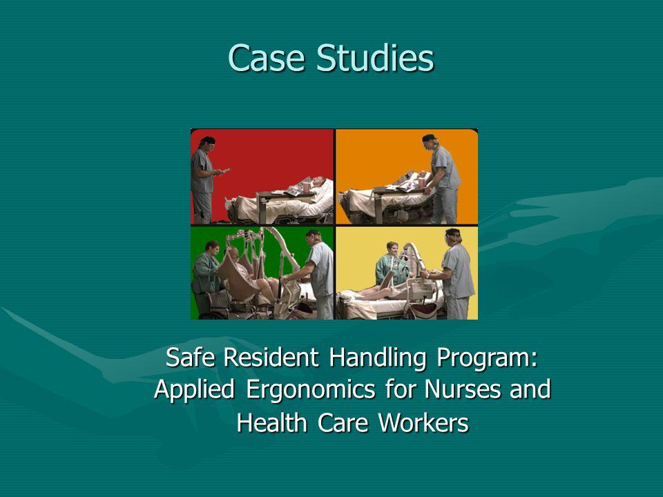 Safe Resident Handling Program: Applied Ergonomics for Nurses and