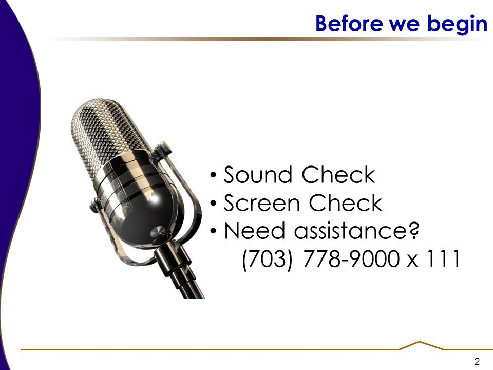 Sound Check Screen Check Need assistance (703) 778-9000 x 111