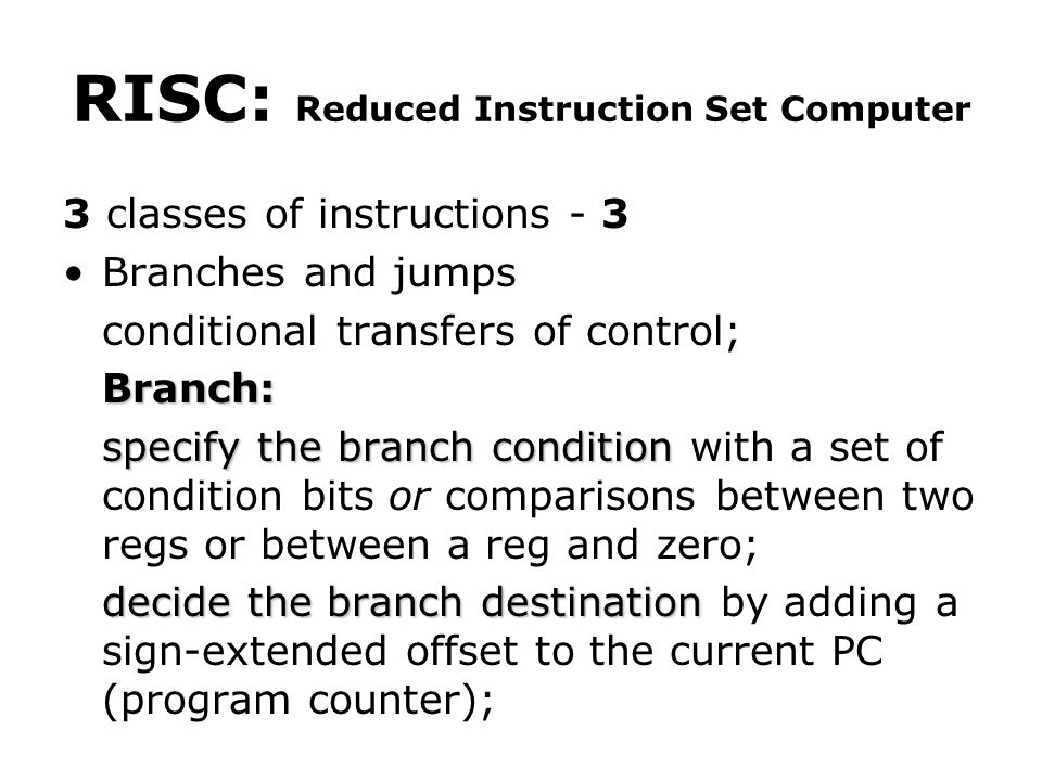 RISC: Reduced Instruction Set Computer
