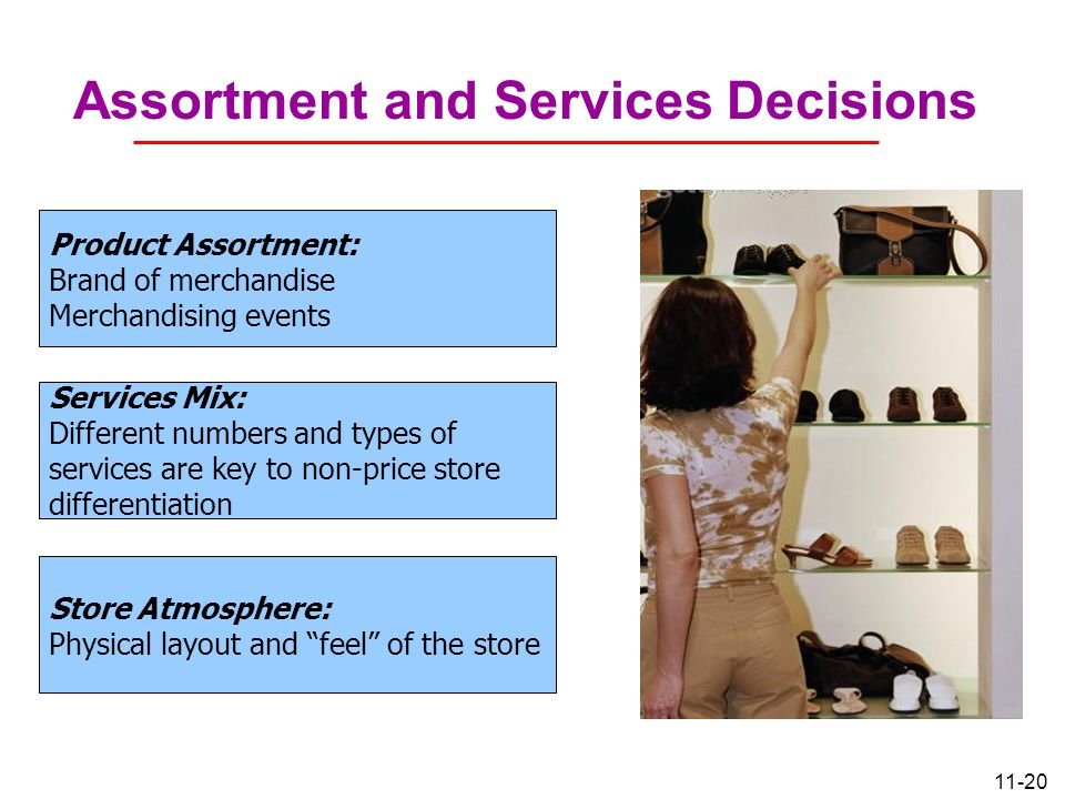 Assortment and Services Decisions