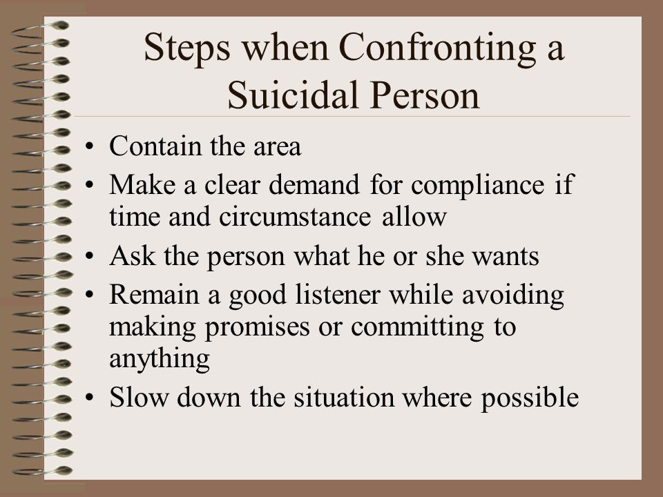 Steps when Confronting a Suicidal Person