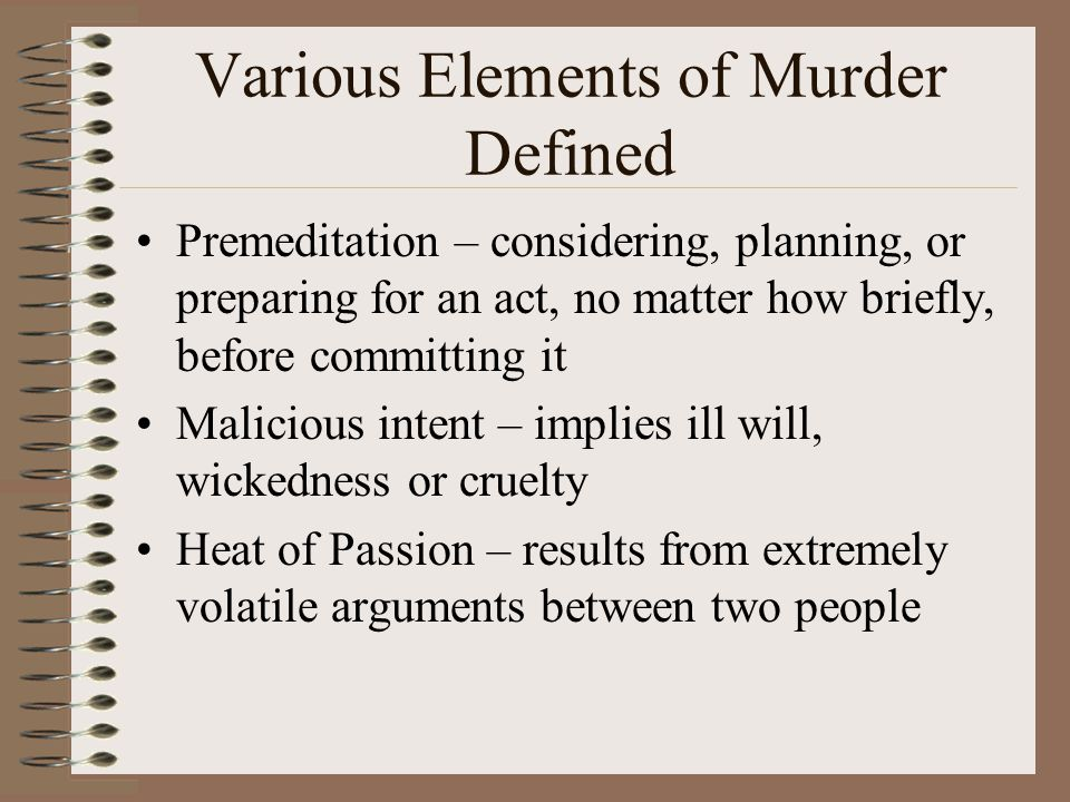 Various Elements of Murder Defined