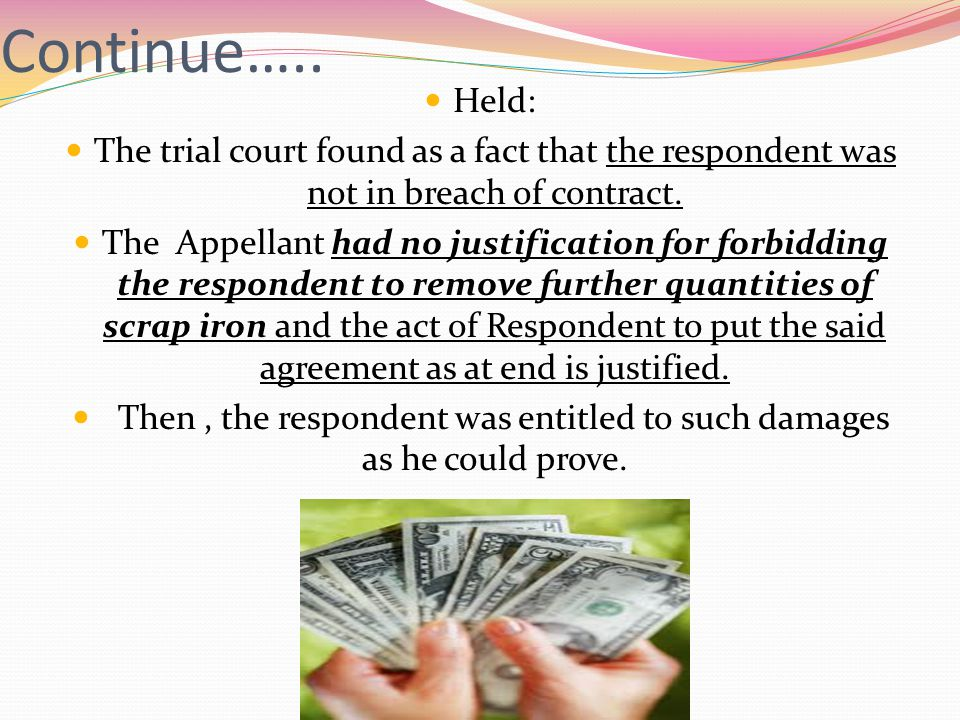 Then , the respondent was entitled to such damages as he could prove.