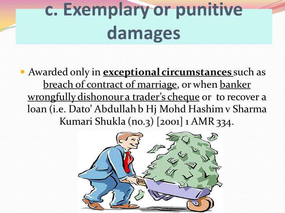 c. Exemplary or punitive damages