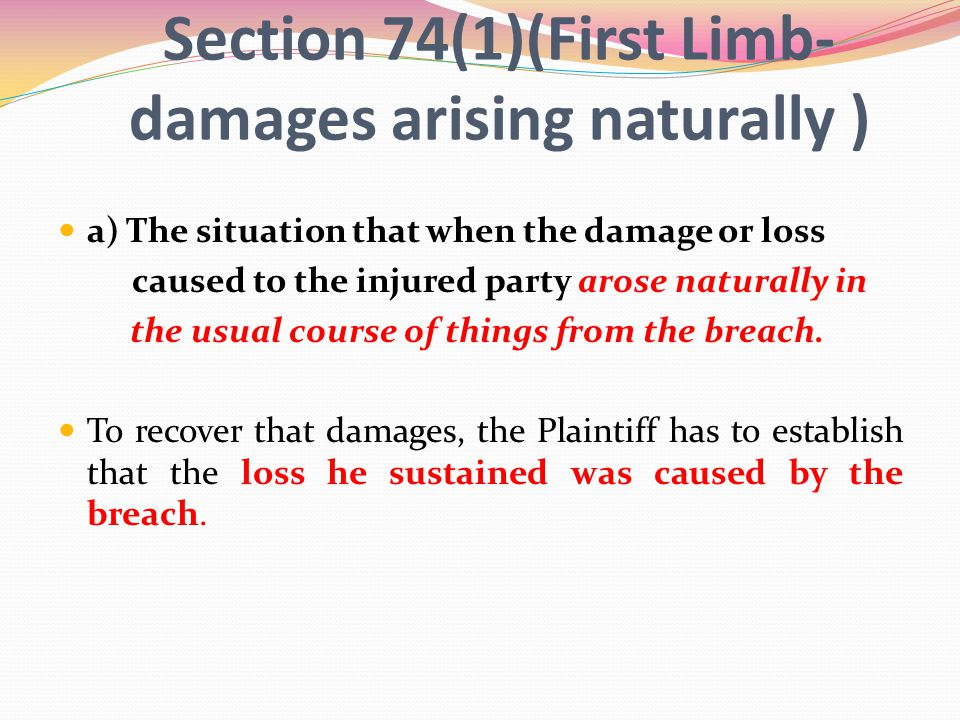 Section 74(1)(First Limb-damages arising naturally )