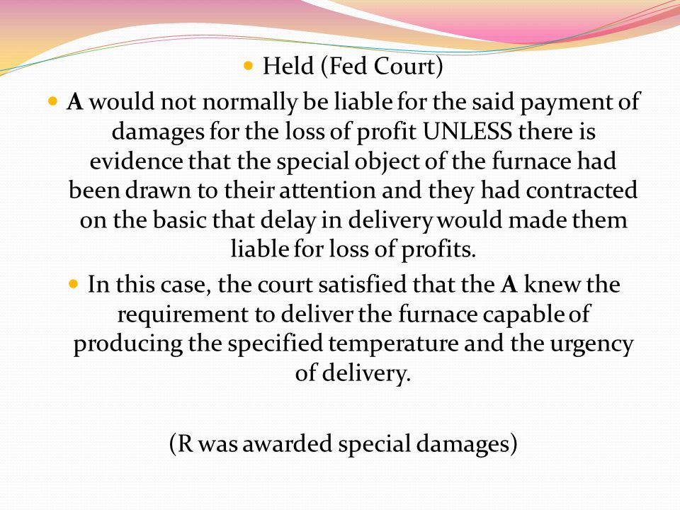 (R was awarded special damages)