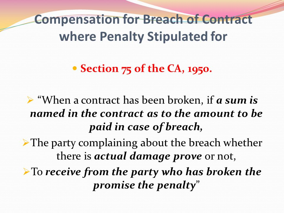 Compensation for Breach of Contract where Penalty Stipulated for
