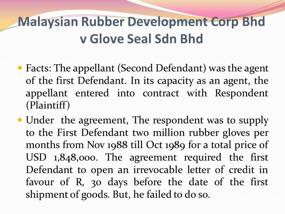 Malaysian Rubber Development Corp Bhd v Glove Seal Sdn Bhd