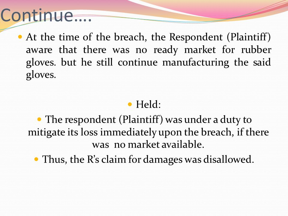 Thus, the R's claim for damages was disallowed.