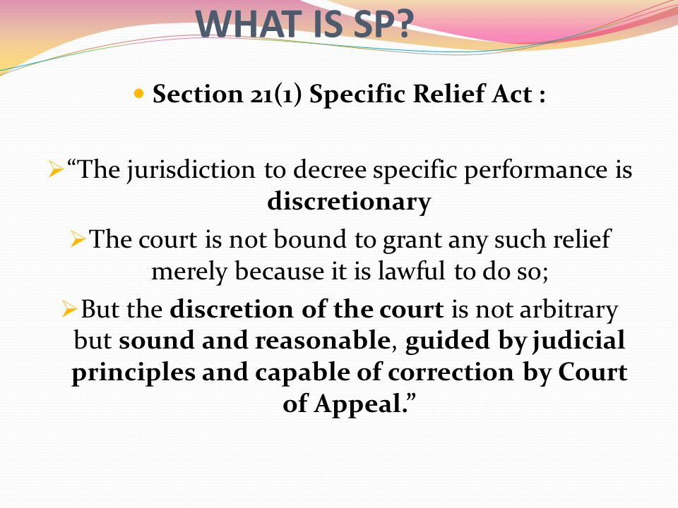 Section 21(1) Specific Relief Act :