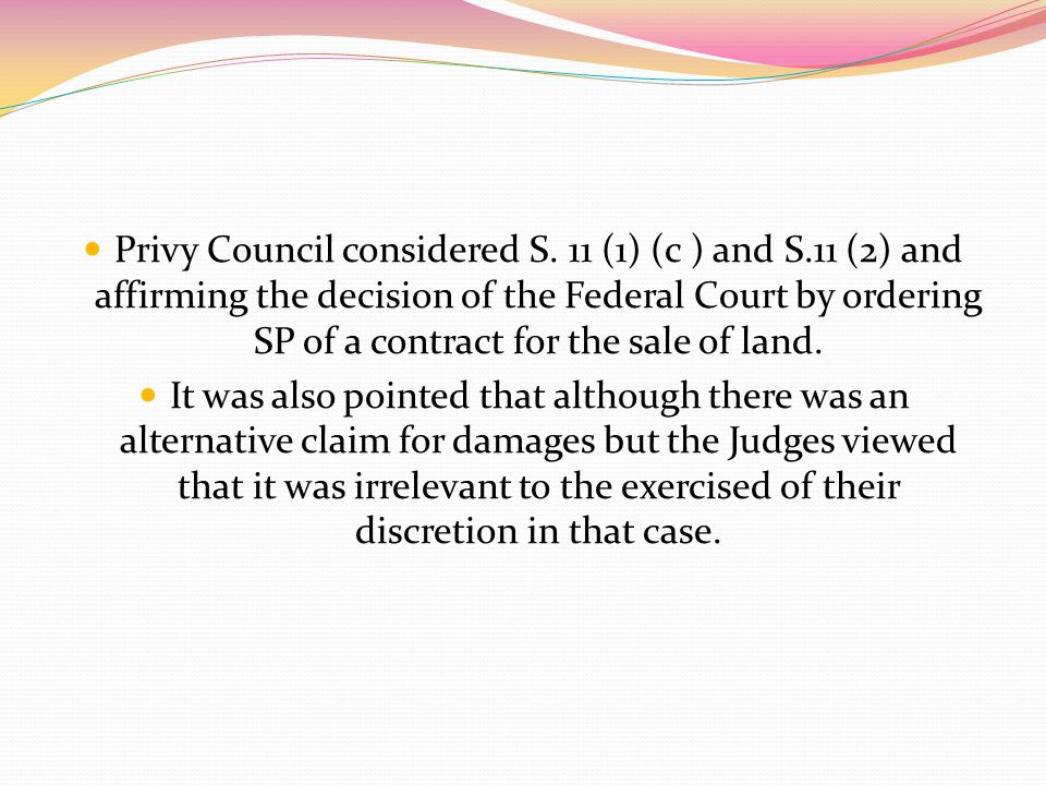 Privy Council considered S. 11 (1) (c ) and S