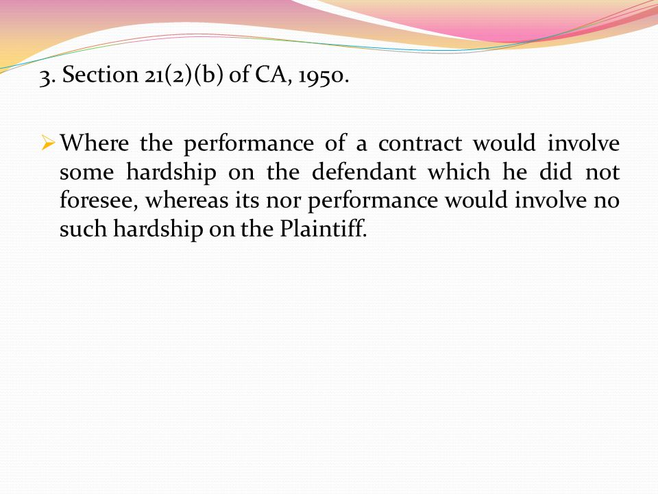 3. Section 21(2)(b) of CA, 1950.