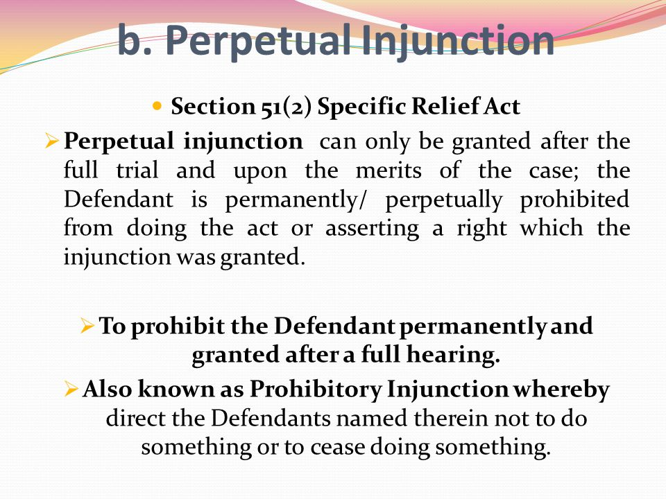 b. Perpetual Injunction