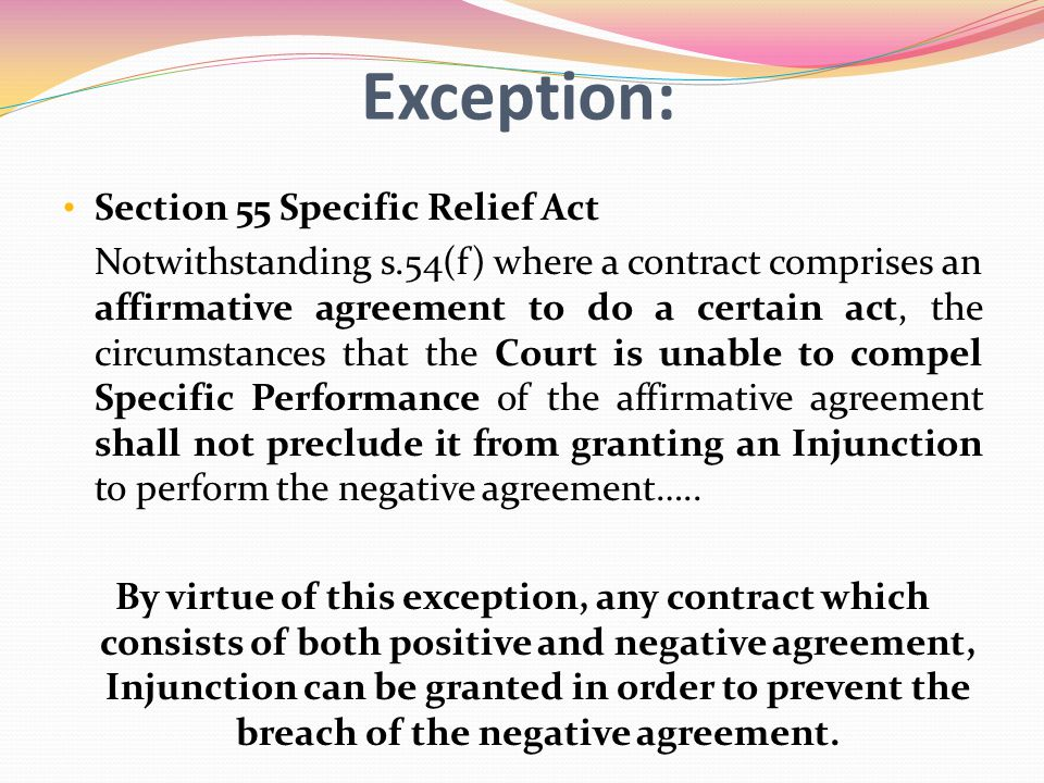 Exception: Section 55 Specific Relief Act
