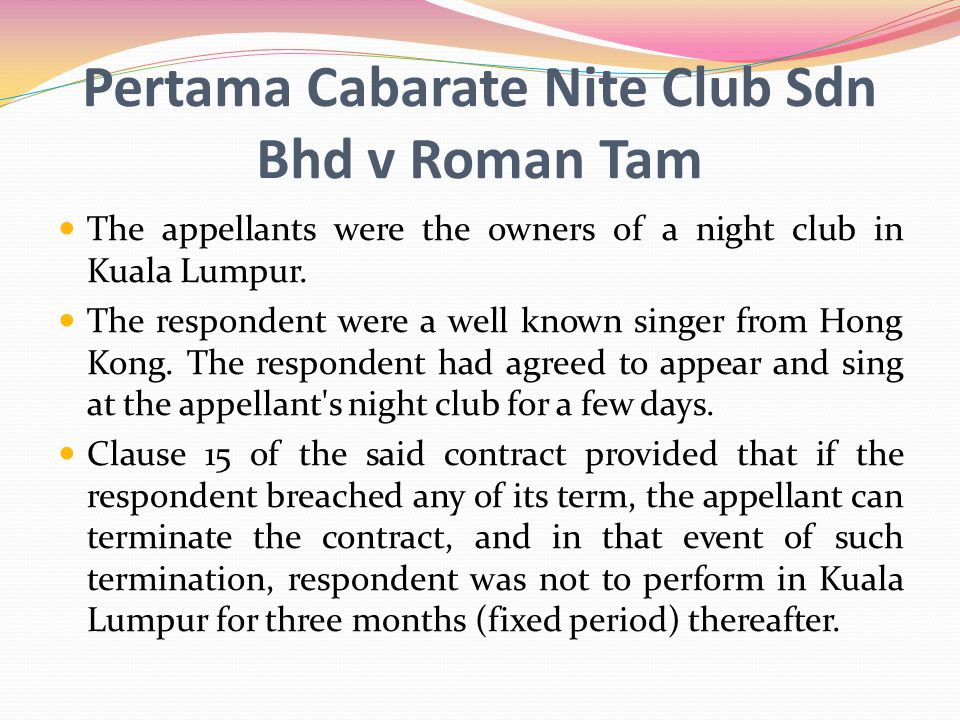 Pertama Cabarate Nite Club Sdn Bhd v Roman Tam