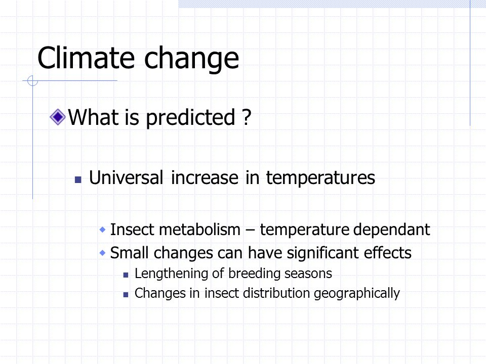 Climate change What is predicted Universal increase in temperatures
