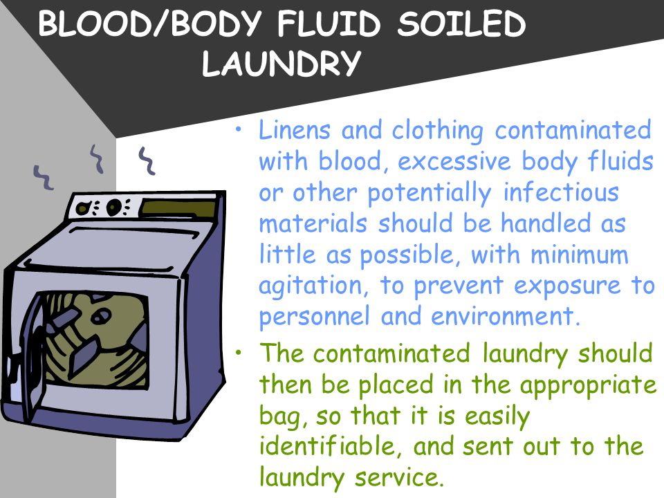 BLOOD/BODY FLUID SOILED LAUNDRY