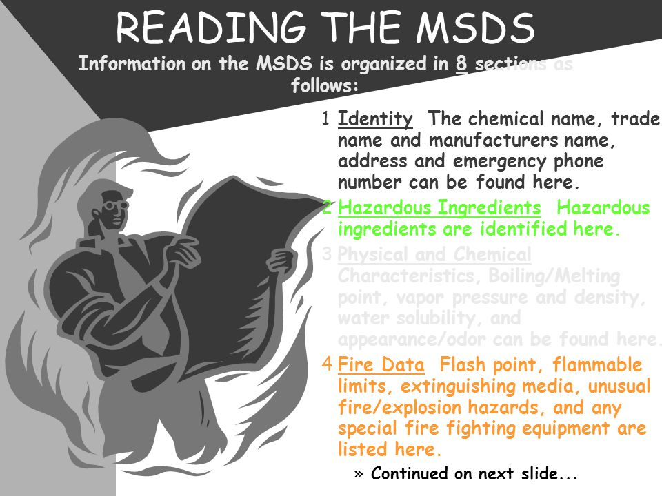READING THE MSDS Information on the MSDS is organized in 8 sections as follows:
