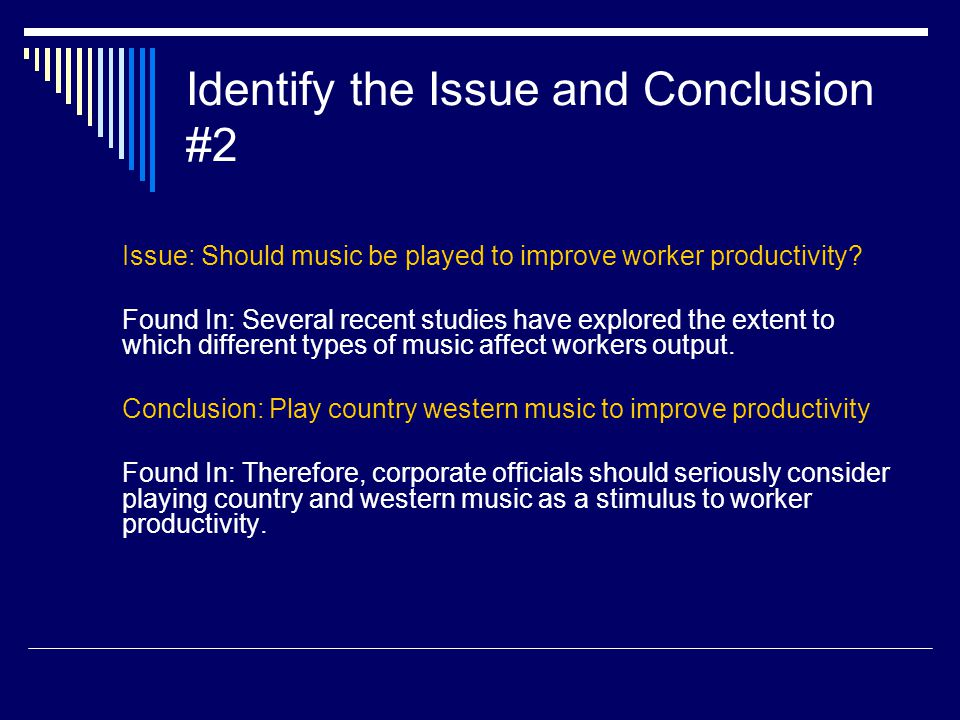 Identify the Issue and Conclusion #2