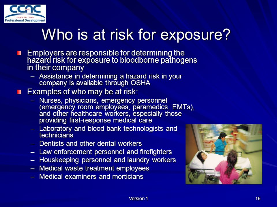 Who is at risk for exposure