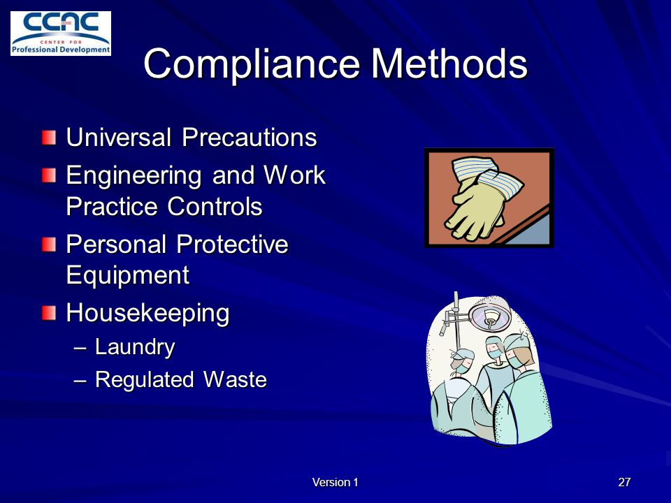 Compliance Methods Universal Precautions