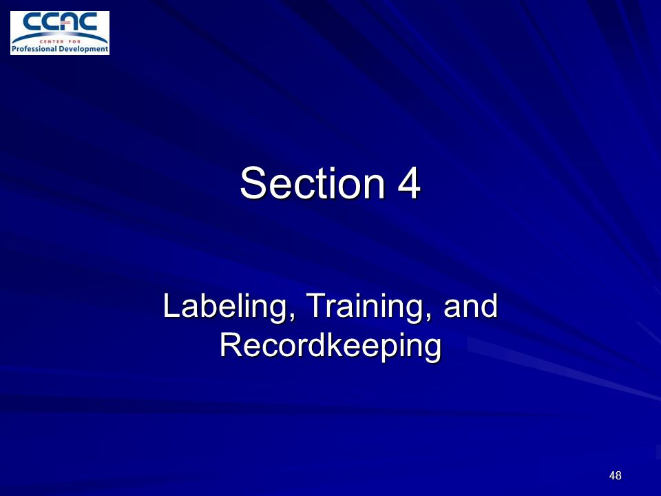Labeling, Training, and Recordkeeping
