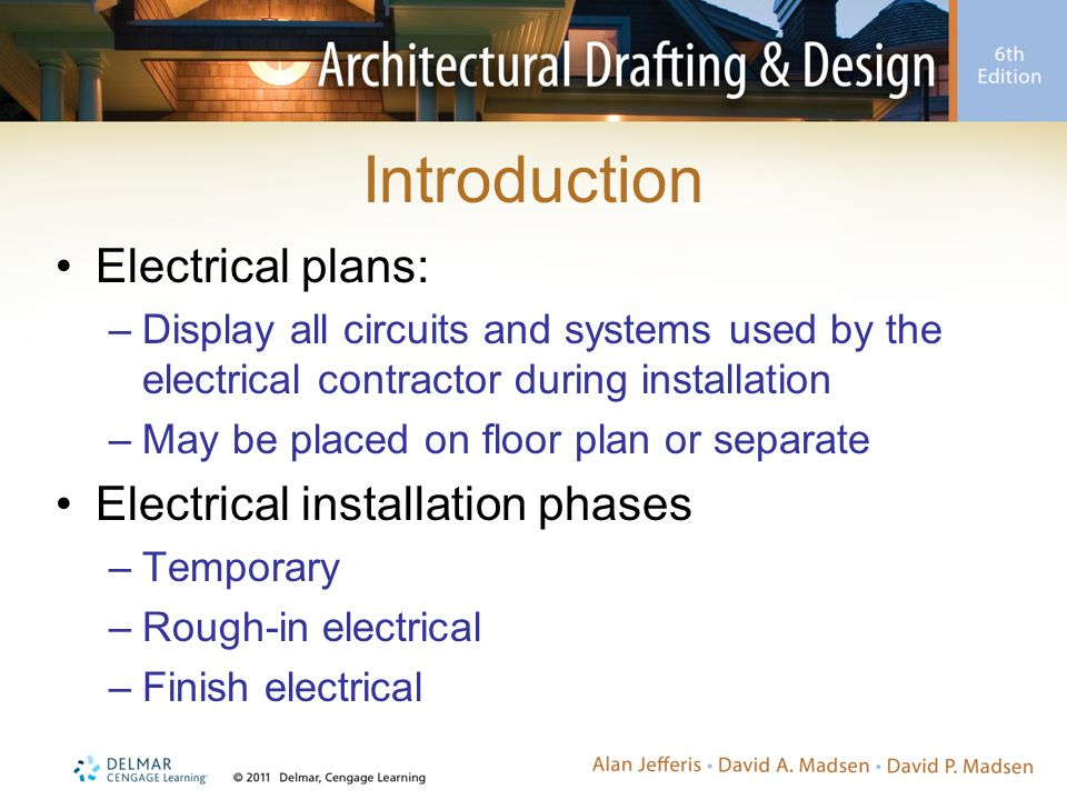 Introduction Electrical plans: Electrical installation phases
