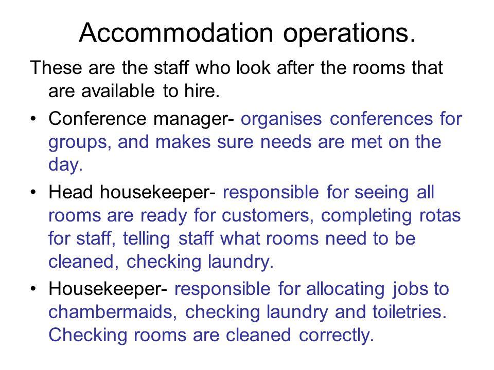 Accommodation operations.