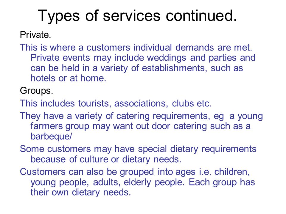 Types of services continued.