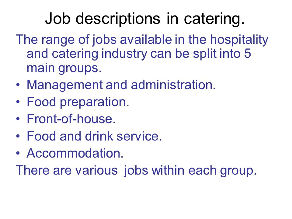 Job descriptions in catering.
