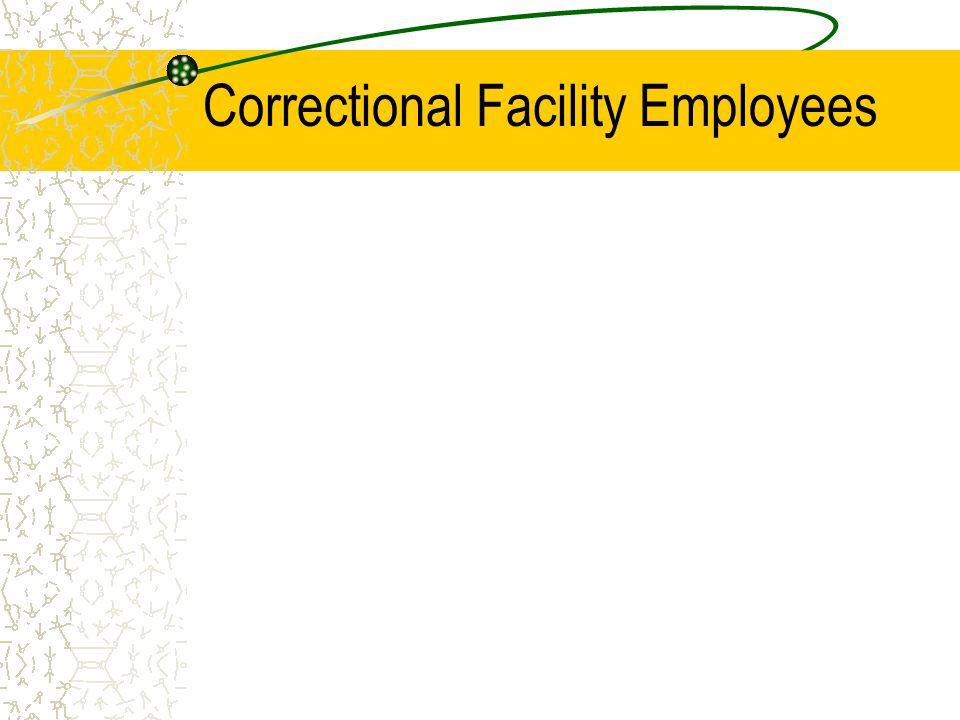 Correctional Facility Employees